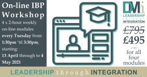 On-line IBP Workshop: Modules 1 to 4 (£495 + VAT) @ On-line